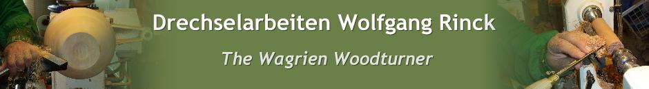 Drechselarbeiten Wolfgang Rinck